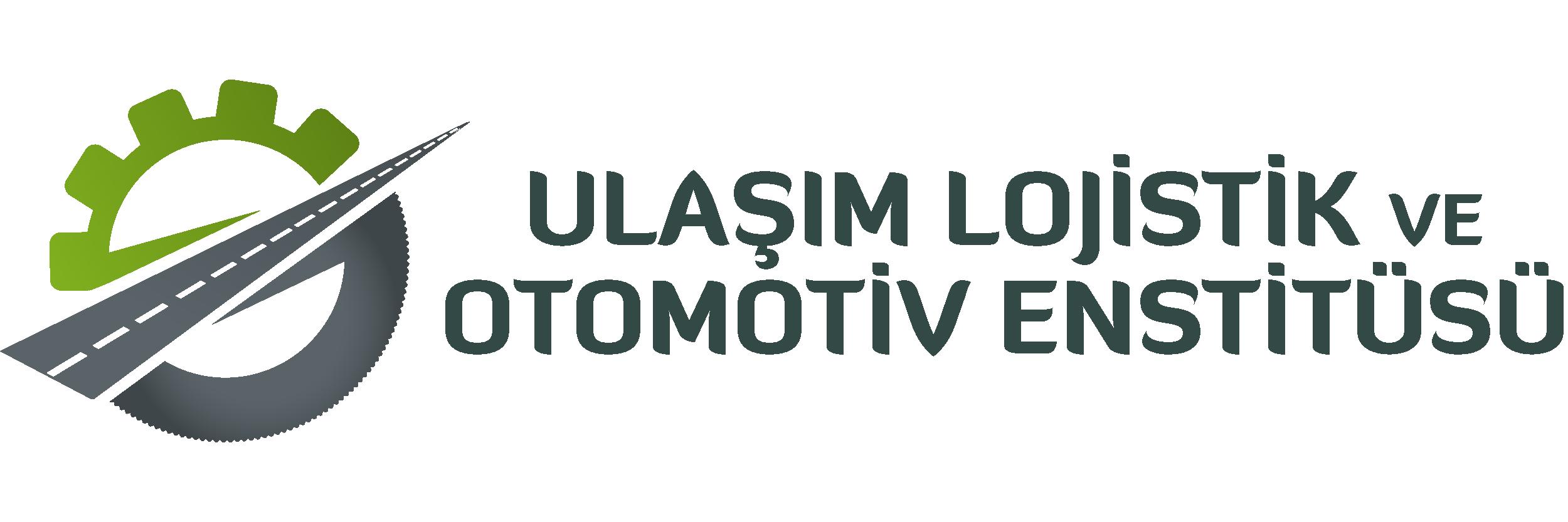 Ulaşım Lojistik ve Otomotiv Enstitüsü